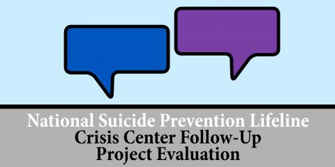 Crisis Center Follow-Up